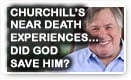 Churchill's Near Death Experiences…Did God Save Him? - History Video!