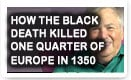 How The Black Death Killed One Quarter Of Europe In 1350 - History Video!