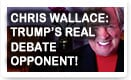Chris Wallace: Trump's Real Debate Opponent - Lunch Alert!